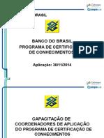 Capacitação Slides_BB-Certificação 30-11-2014 - COORDENADOR