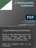CyberGaming Summary