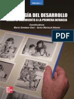 Psicología Del Desarrollo. Desde El Nacimiento Hasta La Primera Infancia. Volumen 1