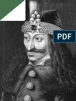 Vlad l'Impalatore, Spietato Tiranno o Eroe Nazionale
