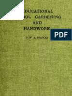 Educational School Gardening and Handwork (1913)