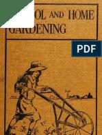 School and Home Gardening (1918)