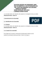 Plataforma Educativa Basada en Hardware Libre Para La Enseñanza de Robótica a Los Estudiantes de 4to y 5to Año Del Liceo Bolivariano Luis Antonio Morales Ramirez