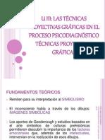 1. u III. Las Tecnicas Proyectiivas Graficas en El Proc. Psicodiagnostico