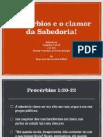 Provérbios e o Clamor Da Sabedoria