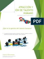Atracción y Retención de Talento Humano