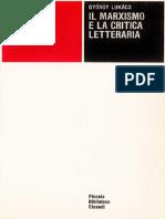 Lukács - Il Marxismo e La Critica Letteraria