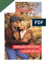[Murrey Jeneth] Impulsive Proposal