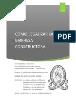 Cómo Legalizar Una Empresa Constructora