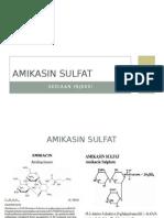 Presentasi Awal Injeksi Amikasin Sulfat