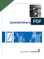 New Deutsche Platinum Features