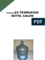 Proses Pembuatan Botol Galon