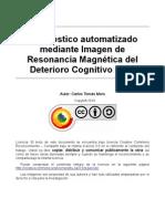 Diagnóstico automatizado mediante Imagen de  Resonancia Magnética del Deterioro Cognitivo Leve