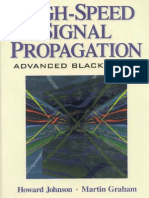 High Speed Signal Propagation -  Advanced Black Magic
