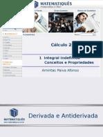 Cálculo Diferencial e Integral 2 Unidade 01- Integral Indefinida- Conceitos e Propriedades