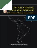 resumen Iº Foro Virtual Arqueologia y Patrimonio Cultural.Cuba 2009