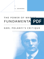 Fred Block, Margaret R. Somers - The Power of Market Fundamentalism - Karl Polanyi's Critique