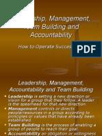 Leadership, Management, Team-Building & Accountability