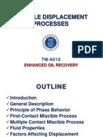 Miscible Displacement Processes