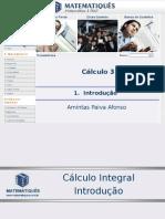 Diferencial e Integral 3- Unidade 01 - Cálculo Introdução