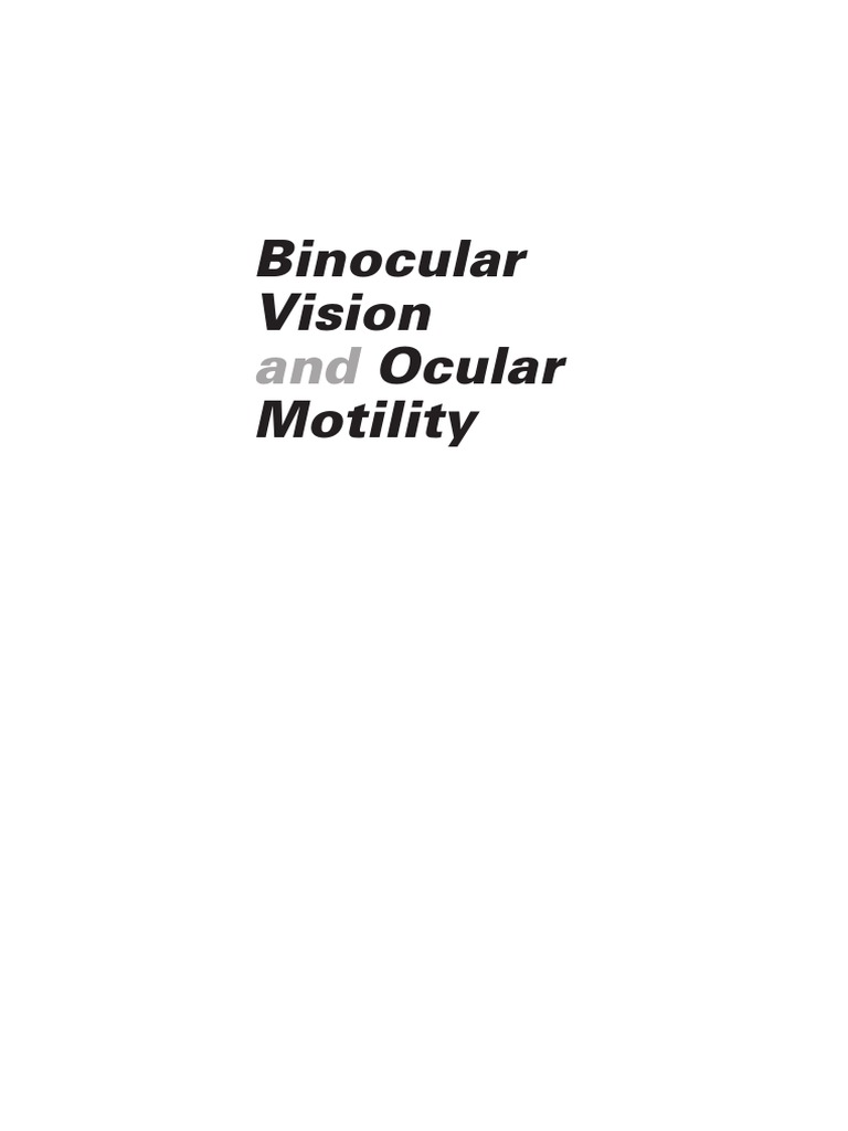 3285 585mb Binocular Vision And Ocular Motility Human Eye 1992 Gm Geo Prism Central Junction Fuse Box Diagram Visual System