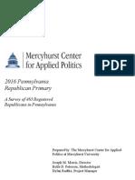 Mercyhurst University Center for Applied Politics 2016 Pennsylvania Republican Primary Poll