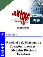 Cálculo Numérico - Unidade 4 - Sistemas de Equações Lineares
