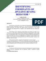 Identifying Determinants of Impuslive Buying Behavior