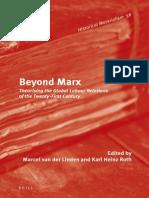(Historical Materialism Book Series) Marcel Van Der Linden, Karl Heinz Roth, Max Henninger-Beyond Marx-BRILL (2013)