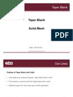 Taper Blank