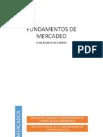 3. Fundamentos de Mercadeo - El Mercado y Los Clientes II