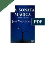 Vasconcelos Jose - La Sonata Magica