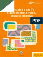 Estándares de libertad de expresión para la transición a una televisión digital abierta, diversa, plural e inclusiva