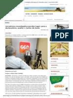 Jornalismo Investigativo Perdeu Lugar Para o Declaratório, Avalia J