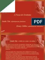 PPS Delz@- A Força Do Erotismo - Anaïs Nin e Henry Miller