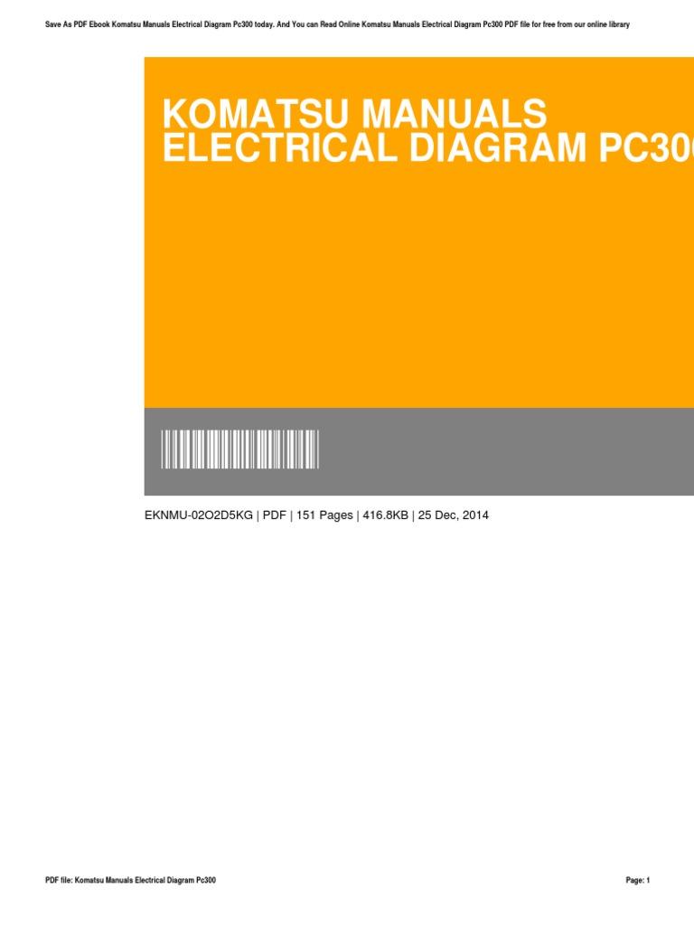 Komatsu Manuals Electrical Diagram Pc300 Portable Document Format Kobelco Loader Wiring E Books