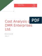 Cost Analysis of DMR Enterprises Ltd