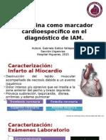 Troponina como marcador cardioespecífico en el diagnóstico de IAM