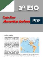 3º ESO.- Topic 5,  America before 1492
