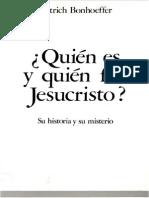 Bonhoef Ferdietrich - Quienes y Quien Fue Jesucristo