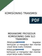KOMISIONING TRANSMISI
