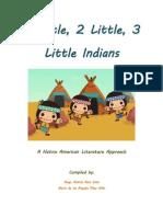 1 Little, 2 Little, 3 Little Indians