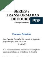 Series y Transformadas de  Fourier en Tiempo Continuo.