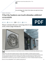 What the Bankers Can Teach Stimulus-Addicted Economists - FT