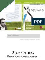 Storytelling, on va tout vous raconter