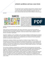 Diabetes causes psychiatric problems and may cause brain damage