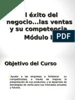 El Exito Del Negocio Las Ventas y Su Competencia