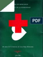 Una Obra de Mexicanos en Beneficio de La Humanidad - 85 Años de CRMx