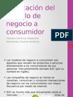 Explicación Del Modelo de Negocio a Consumidor