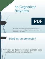 Como Organizar Un Proyecto